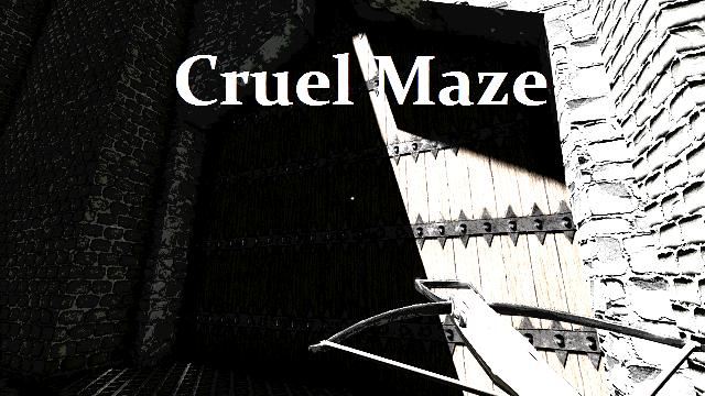 Cruel Maze Demo | Cruel Maze