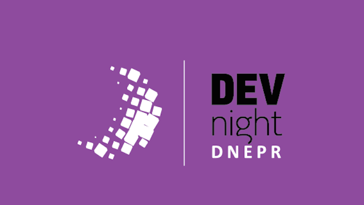 DevNight Dnepr | Dev Night Dnepr: Технический арт.