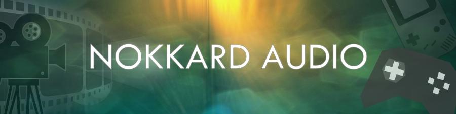 NOKKARD AUDIO   Композитор, саунд-дизайнер. NOKKARD AUDIO - создание музыки и саунд-дизайн для игр и видео