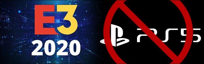 PlayStation   PlayStation не будет участвовать в E3 2020.