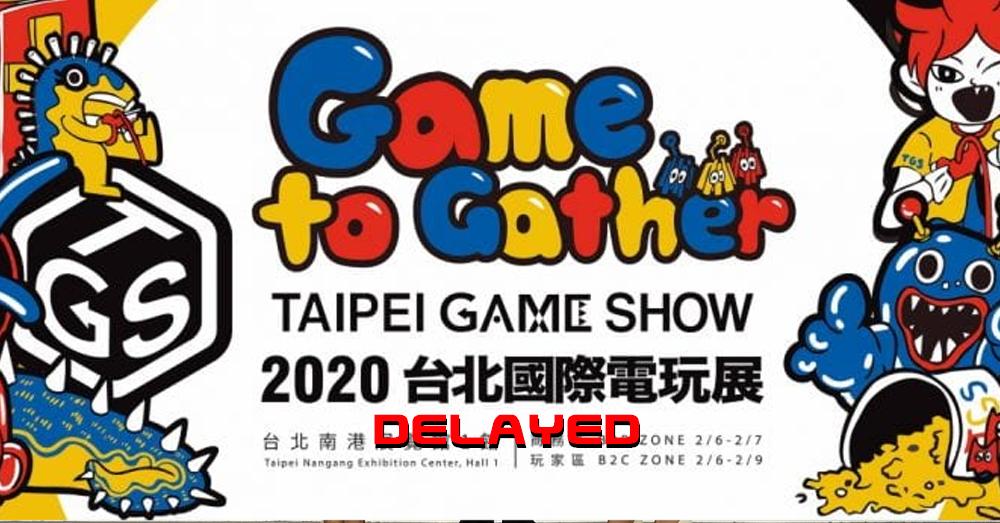 Taipei-Game-Show-Delayed-1 | Taipei Game Show отложено в связи со вспышкой коронавируса.