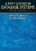 A-First-Course-in-Database-Systems-Ullman-Jeffrey-D-9780136006374