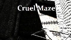 Cruel Maze Demo