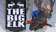 The Big Elk [Early Access]