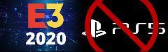 PlayStation не будет участвовать в E3 2020.