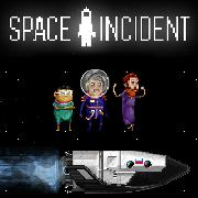Space Incident